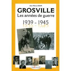 Grosville - Les années de guerre 1939-1945