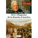 Moi Denise, fière villageoise de la Manche d'âotefeis