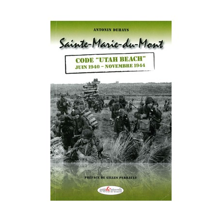 "Sainte-Marie-du-Mont, code ""Utah Beach"" juin40-nov44"