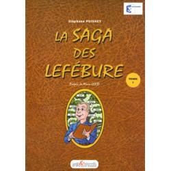 La Saga des Lefébure - Tome 1