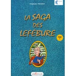 La Saga des Lefébure - Tome 2