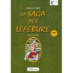 La Saga des Lefébure - Tome 4