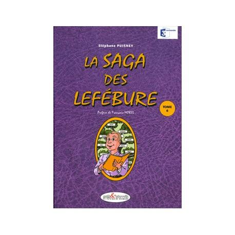 La Saga des Lefébure - Tome 6