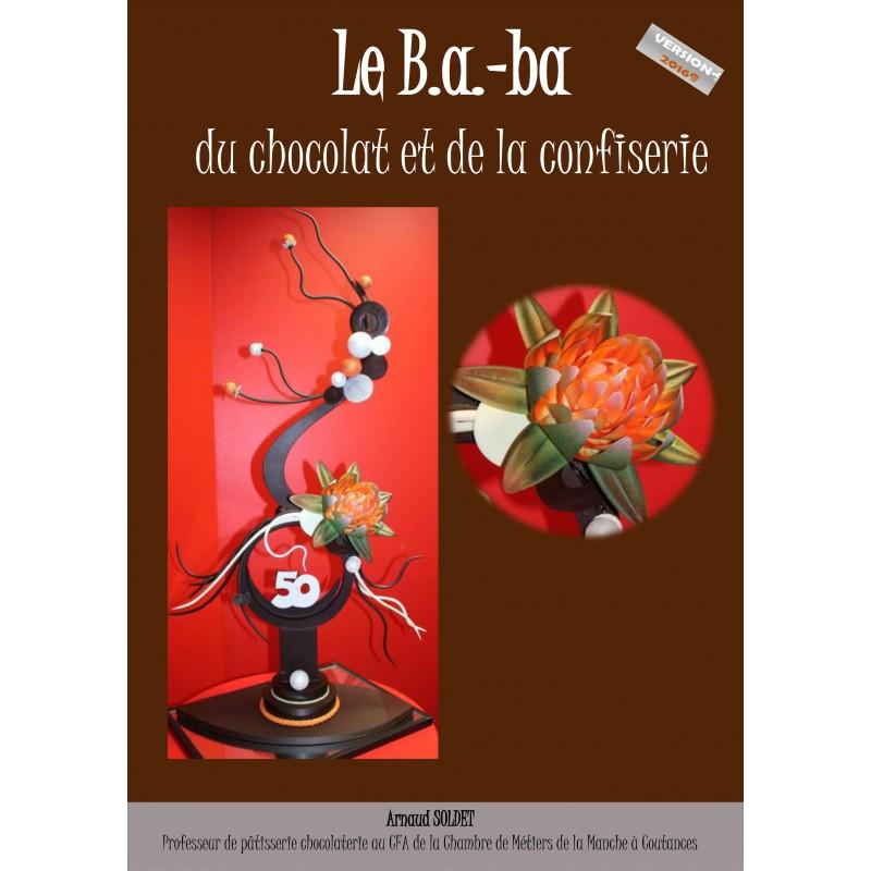 le b a ba du chocolat et de la confiserie interservices