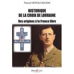 Historique de la Croix de Lorraine - des origines à la France libre