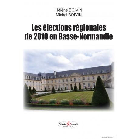 Les élections régionales de 2010 en Basse Normandie