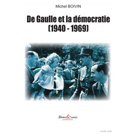 De Gaulle et la démocratie (1940-1969)