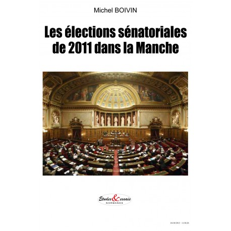 Les élections sénatoriales de 2011 dans la Manche