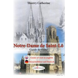 Notre-Dame de Saint-Lô, Guide de visite