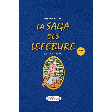 La Saga des Lefébure - Tome 7