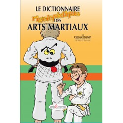 Le Dictionnaire rigolopédique des Arts martiaux