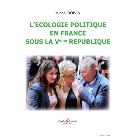 L'écologie politique en France sous la Vème République