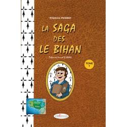 La Saga des Le Bihan, tome 1