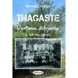Thagaste, l'enfance détricotée (en souscription)