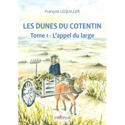 Les Dunes du Cotentin - Tome 1, l'appel du large (en souscription jusqu'au 15 mai 2018)
