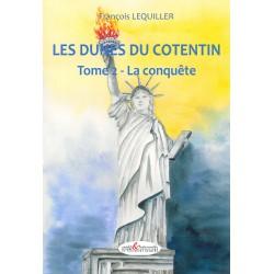 Les Dunes du Cotentin, tome 2 : la Conquête