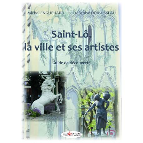 Saint-Lô, la ville et ses artistes