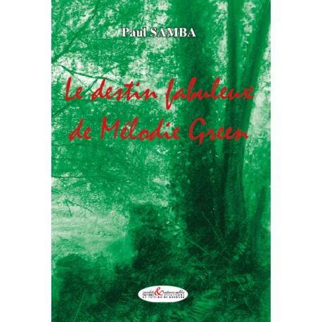 Le Destin fabuleux de Mélodie Green