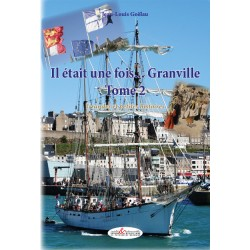 Il était une fois...Granville, grandes et petites histoires, tome 2