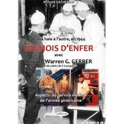D'une haie à l'autre, en 1944 - Un mois d'enfer avec Private Warren G. Gerber