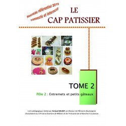 CAP Pâtissier Tome 2 - nouveau référentiel