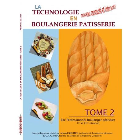 Technologie en Boulangerie Pâtisserie (Bac Pro) - Tome 2