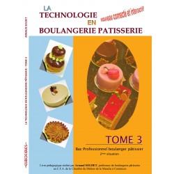 Technologie en Boulangerie Pâtisserie (Bac Pro) - Tome 3
