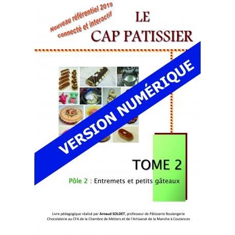 Version Numérique CAP Pâtissier - Tome 2 - Nouveau référentiel