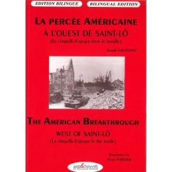 La percée Américaine à l\'ouest de Saint-Lô (La Chapelle-Enjuger dans la bataille)