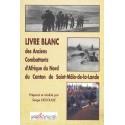 Livre blanc des Anciens Combattants d'Afrique du Nord du Canton de Saint-Malo-de-la-Lande