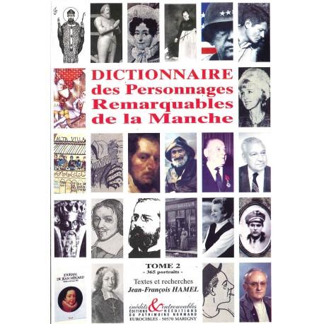 Dictionnaire des Personnages Remarquables de la Manche - Tome 2