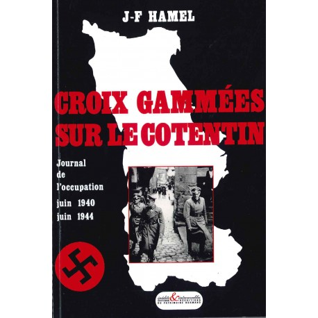Croix gammées sur le Cotentin