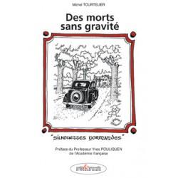 Des morts sans gravité - Silhouettes normandes