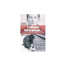 L'affaire Jurczyszyn... le démantèlement d'un réseau de résistance dans la Manche