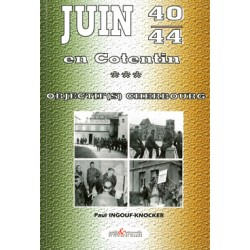 Juin 40-44 en Cotentin - Objectif(s) Cherbourg