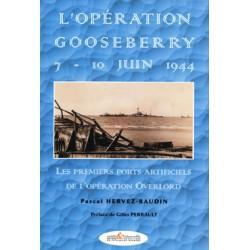 L'opération Gooseberry - 7-10 juin 1944
