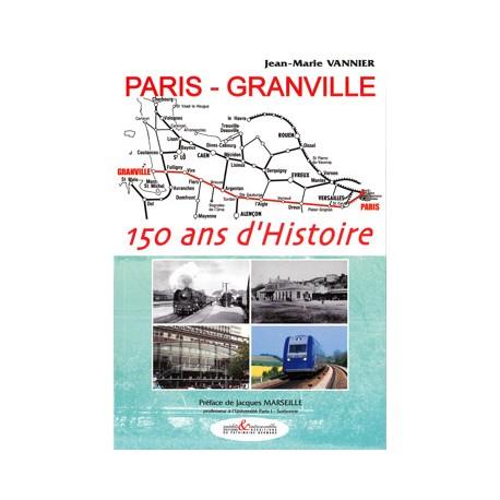 Paris-Granville - 150 ans d'histoire