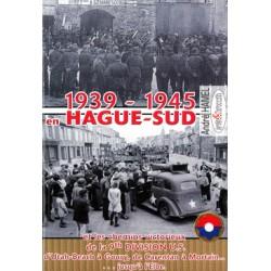 1939-1945 en Hague-Sud et les chemins victorieux de la 9th Division U.S.