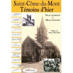 Saint-Côme-du-Mont - Témoins d'hier