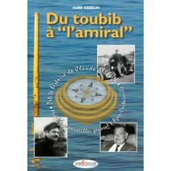 "Du toubib à ""l'amiral"""